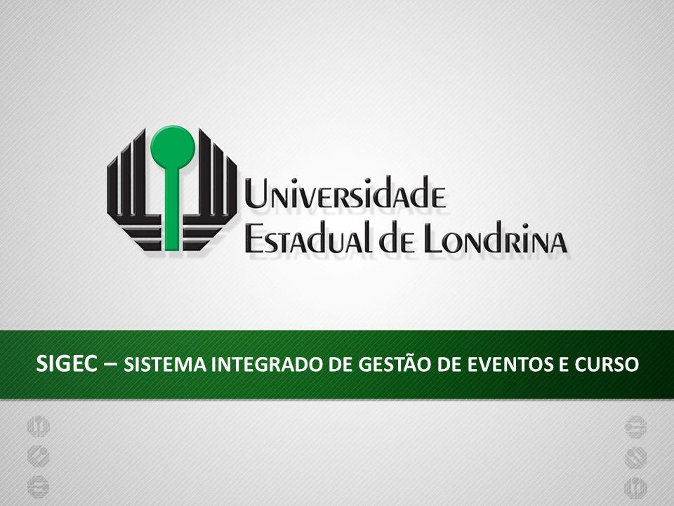 SIGEC – SISTEMA INTEGRADO DE GESTÃO DE EVENTOS E CURSO
