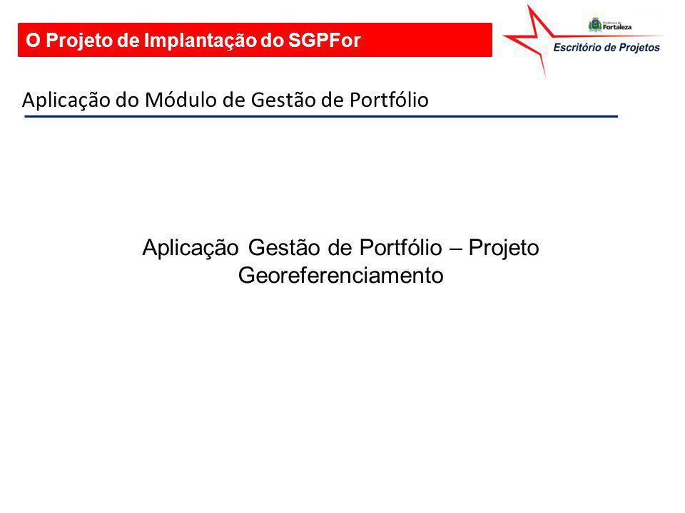 Aplicação Gestão de Portfólio – Projeto Georeferenciamento