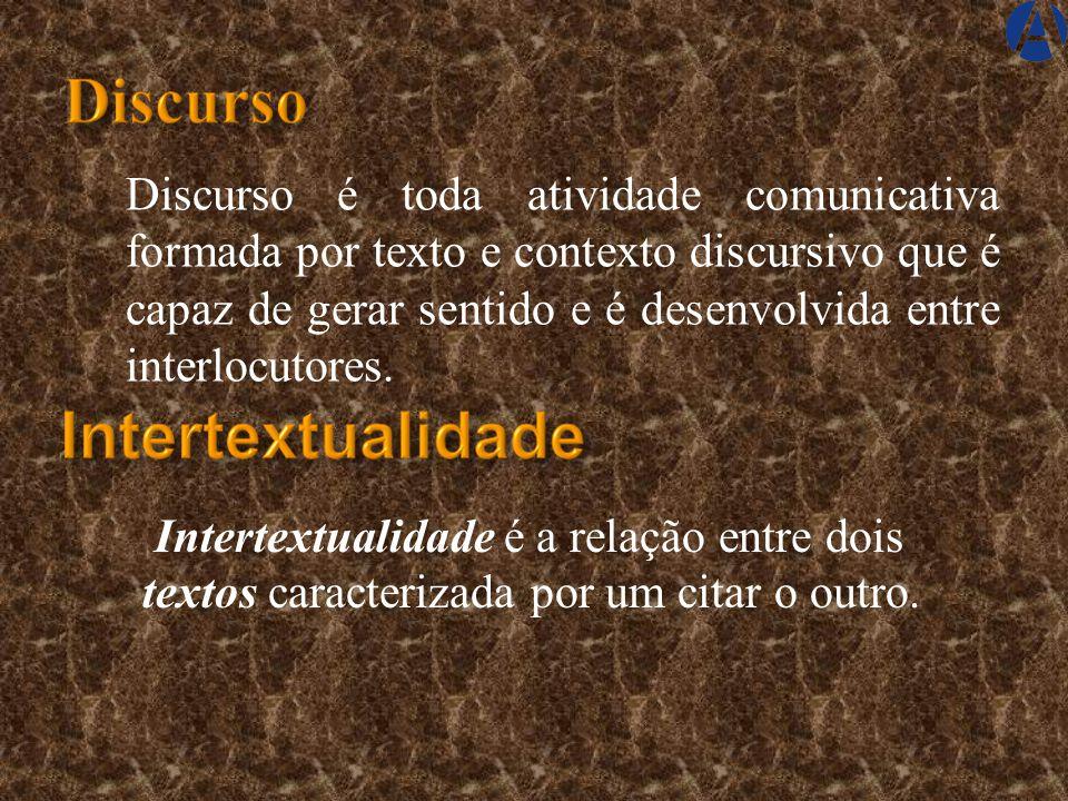 Discurso é toda atividade comunicativa formada por texto e contexto discursivo que é capaz de gerar sentido e é desenvolvida entre interlocutores.