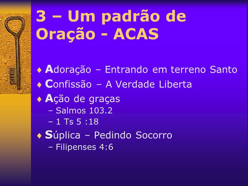 3 – Um padrão de Oração - ACAS