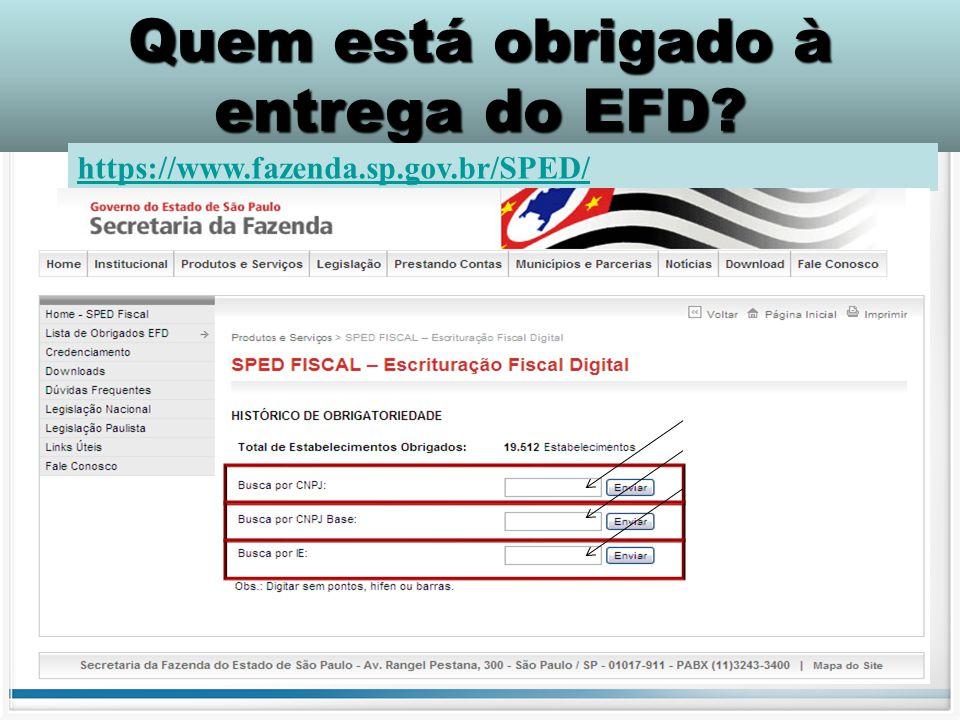 Quem está obrigado à entrega do EFD