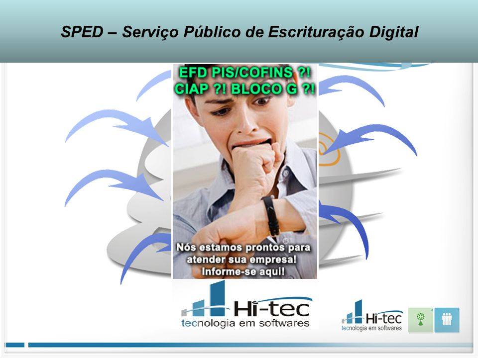 SPED – Serviço Público de Escrituração Digital