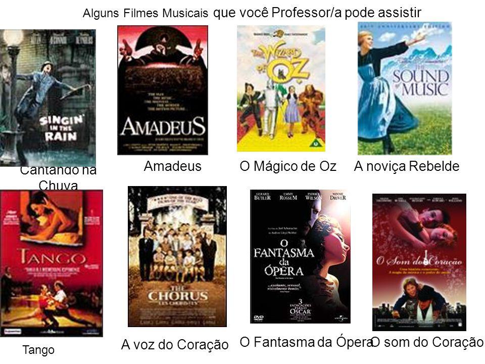 Alguns Filmes Musicais que você Professor/a pode assistir