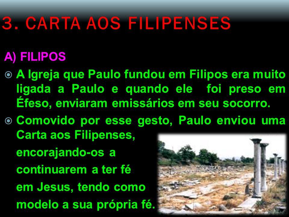 3. CARTA AOS FILIPENSES A) FILIPOS