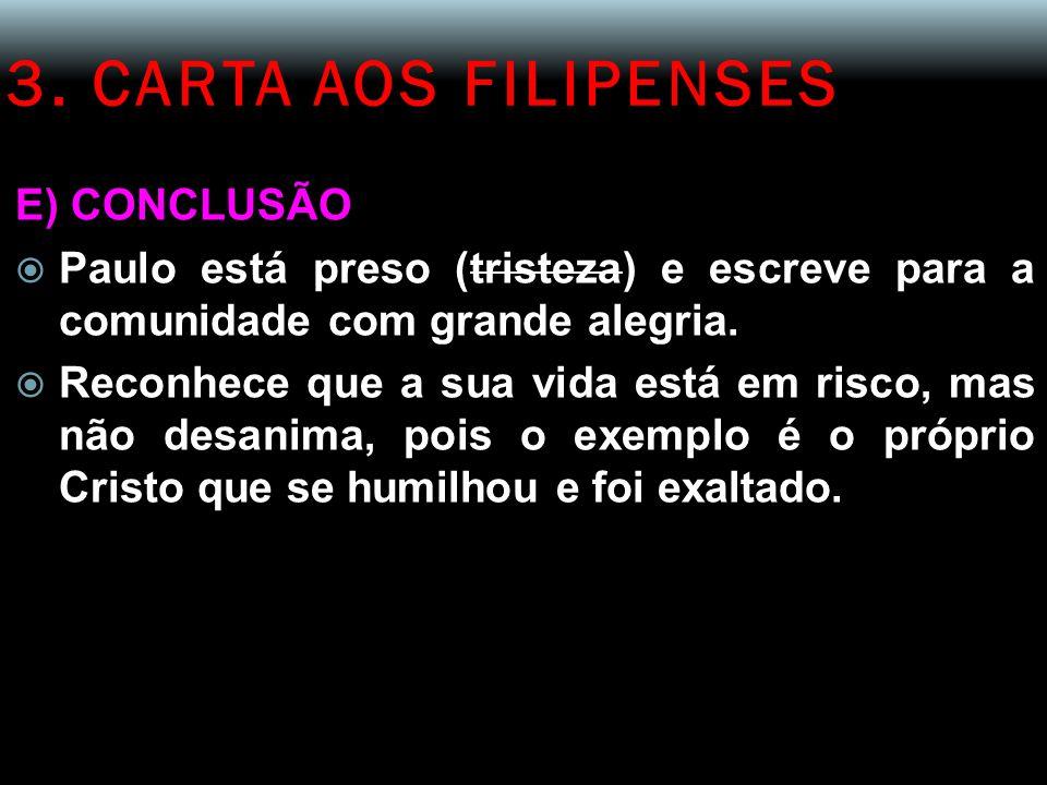 3. CARTA AOS FILIPENSES E) CONCLUSÃO