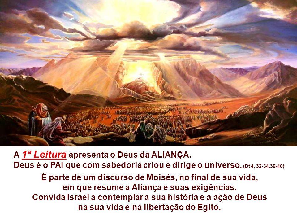 A 1ª Leitura apresenta o Deus da ALIANÇA.