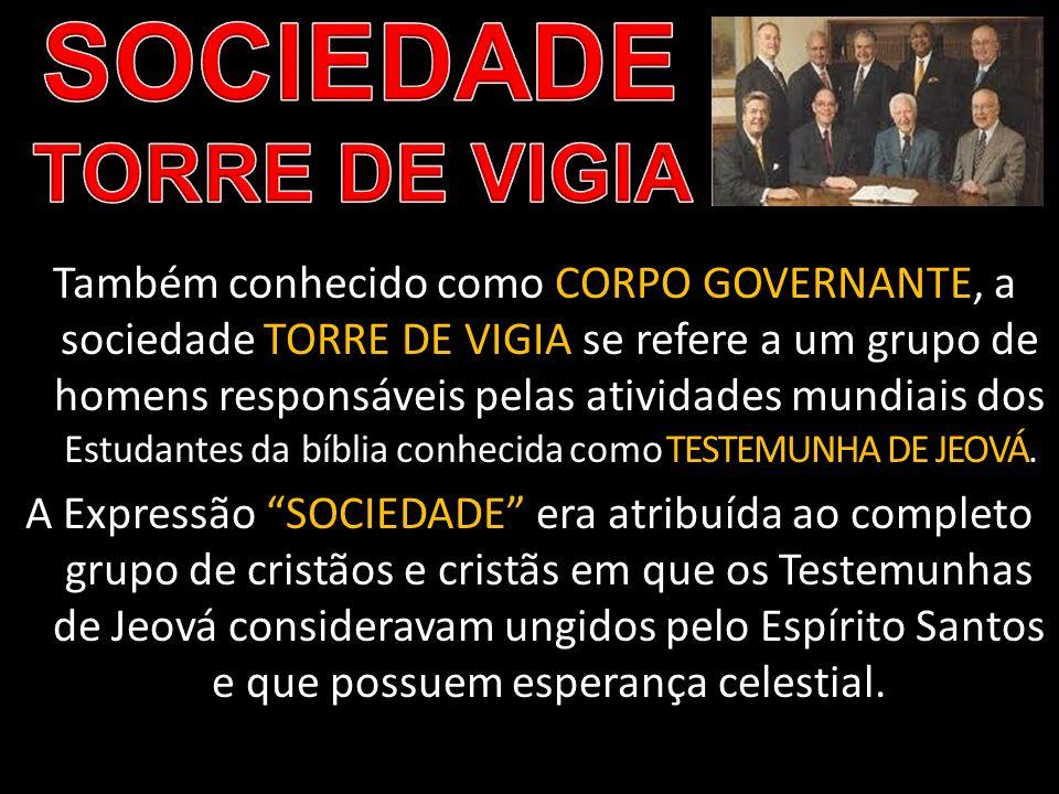 SOCIEDADE TORRE DE VIGIA