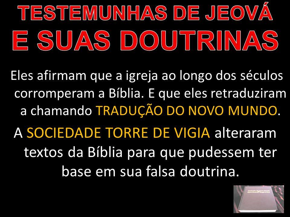 TESTEMUNHAS DE JEOVÁ E SUAS DOUTRINAS