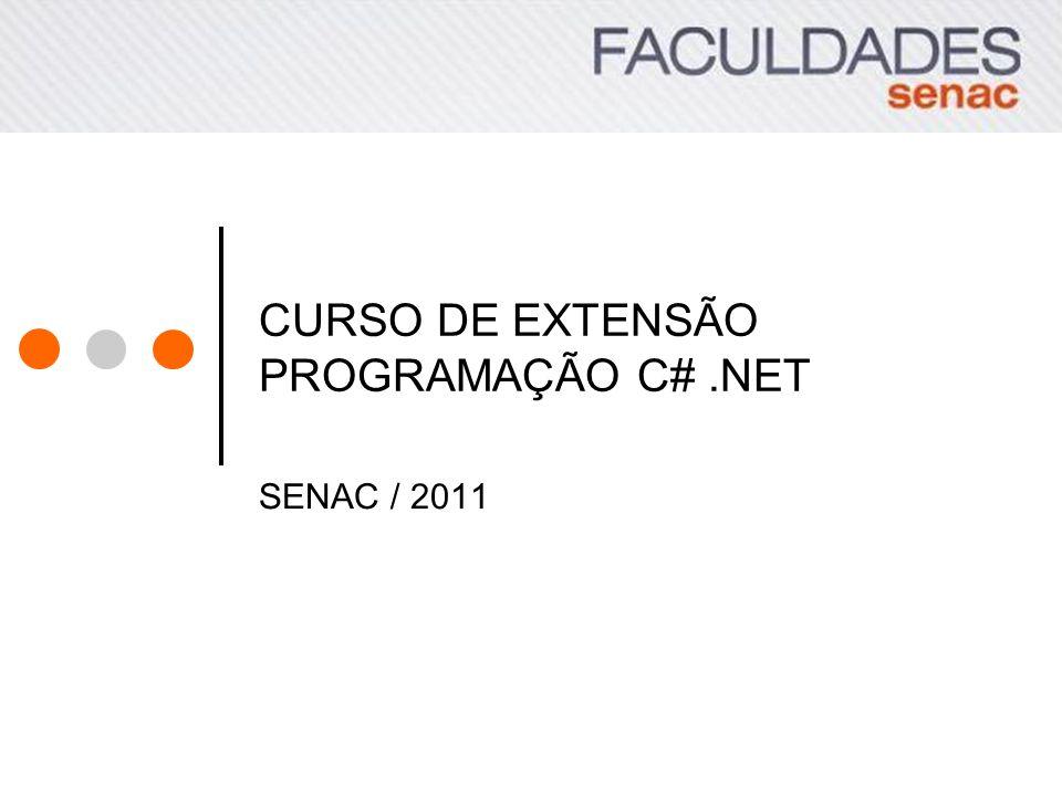 CURSO DE EXTENSÃO PROGRAMAÇÃO C# .NET