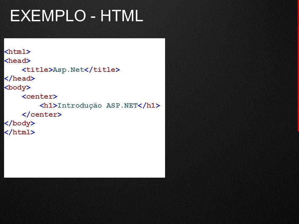 EXEMPLO - HTML <html> <head>