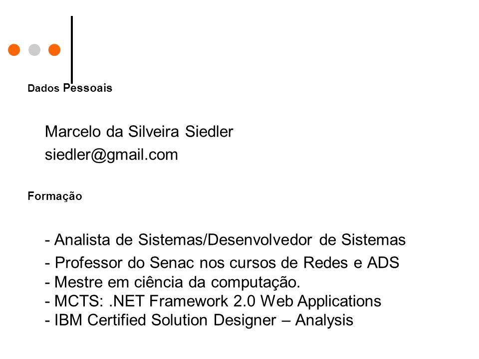 Marcelo da Silveira Siedler siedler@gmail.com