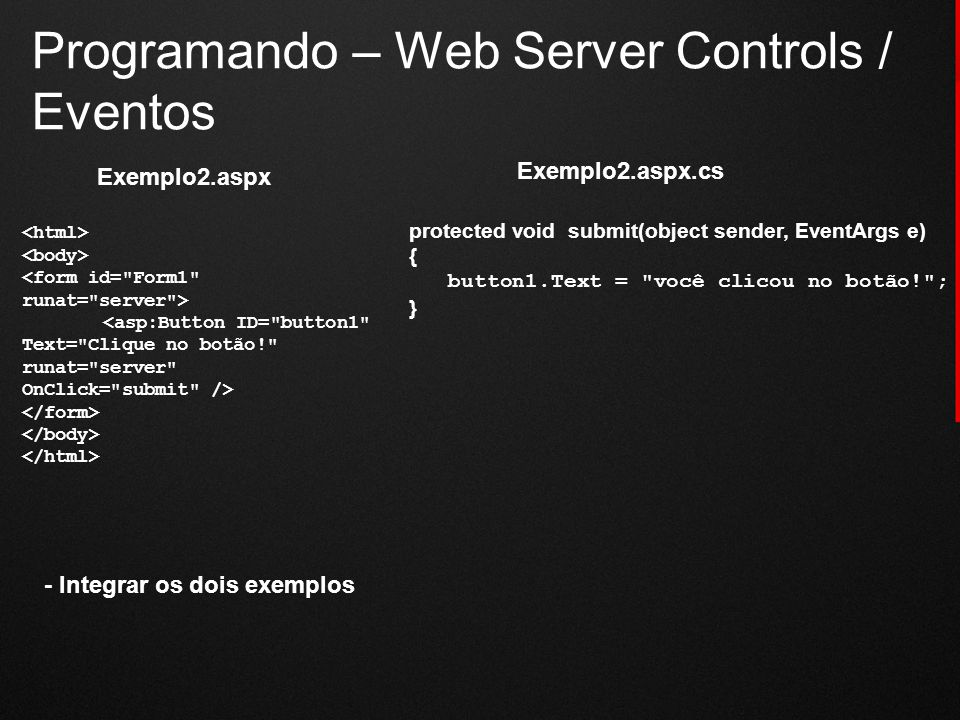 Programando – Web Server Controls / Eventos