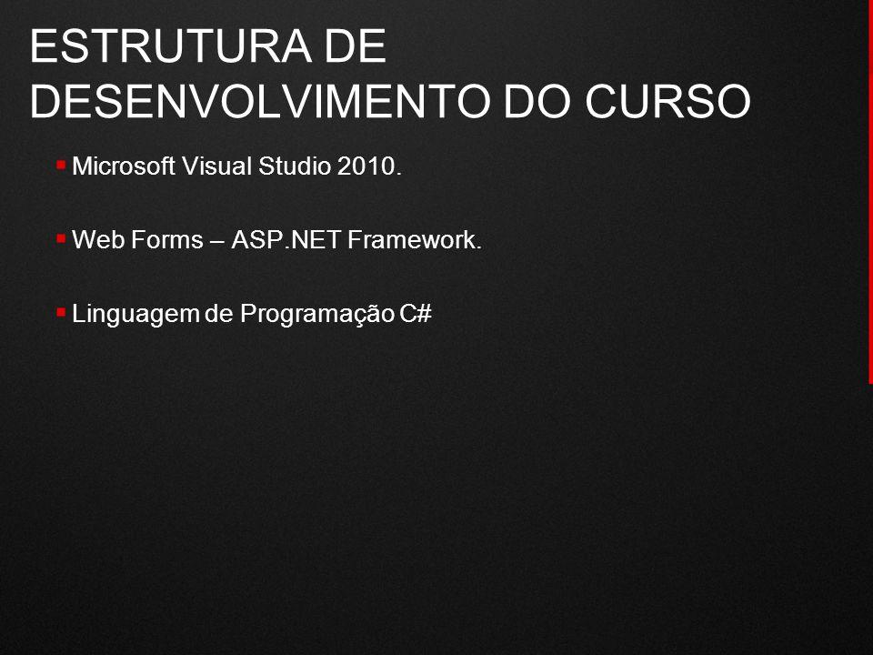 ESTRUTURA DE DESENVOLVIMENTO DO CURSO