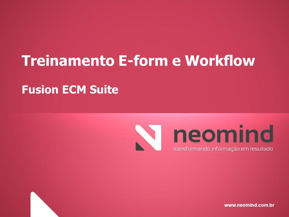 Treinamento E-form e Workflow Fusion ECM Suite