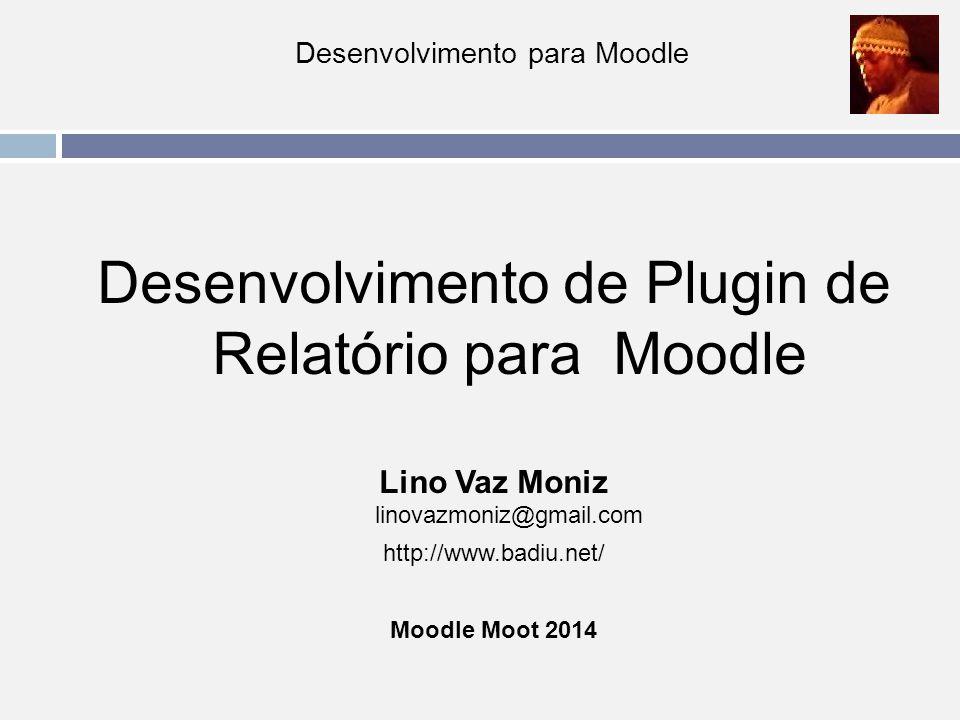 Desenvolvimento de Plugin de Relatório para Moodle