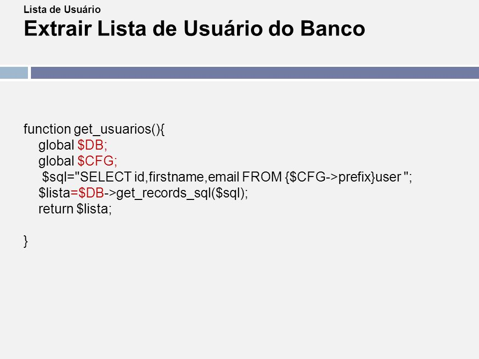 function get_usuarios(){ global $DB; global $CFG;