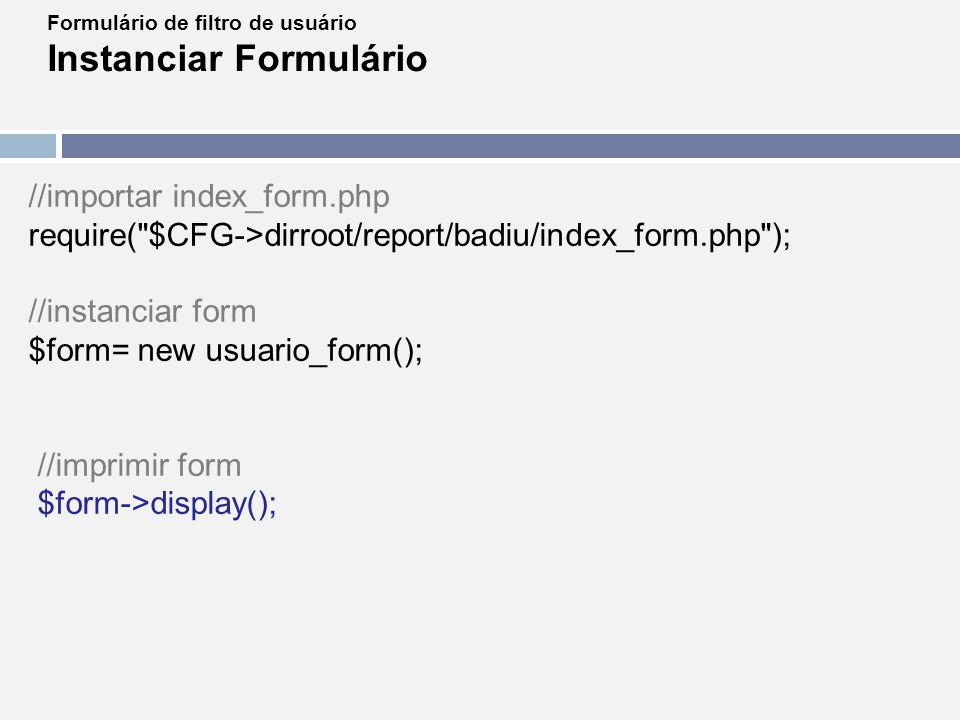 Instanciar Formulário