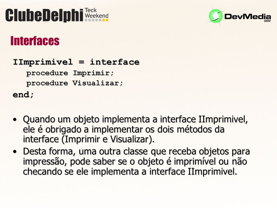 Interfaces IImprimivel = interface end;