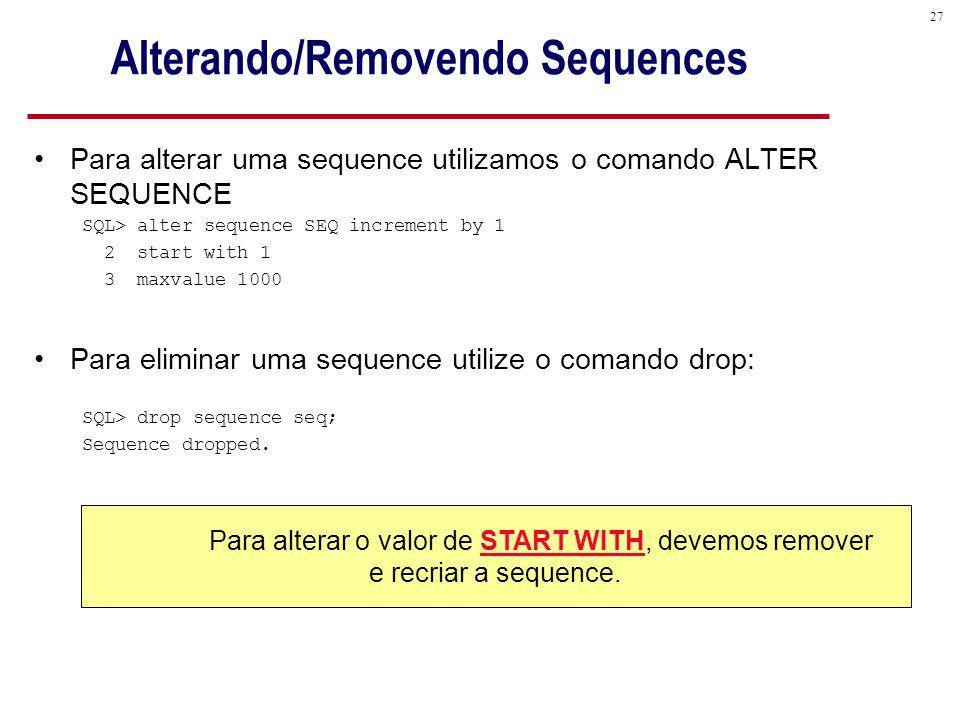 Alterando/Removendo Sequences
