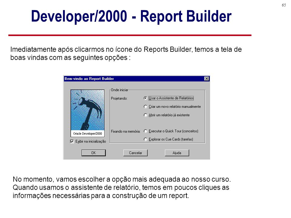 Developer/2000 - Report Builder