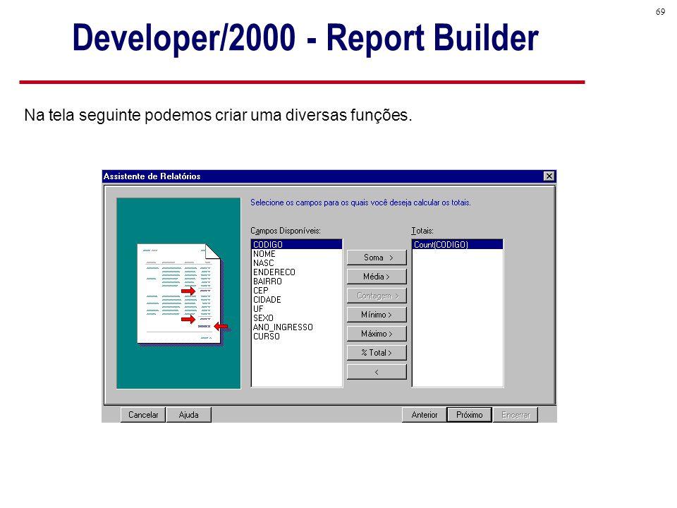 Developer/2000 - Report Builder