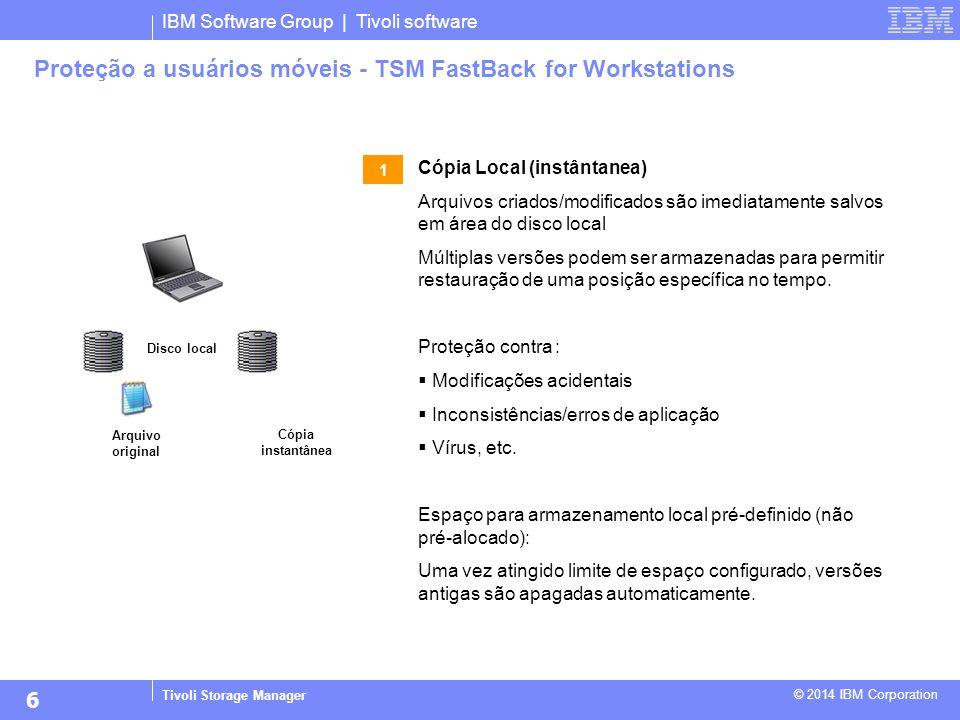 Proteção a usuários móveis - TSM FastBack for Workstations