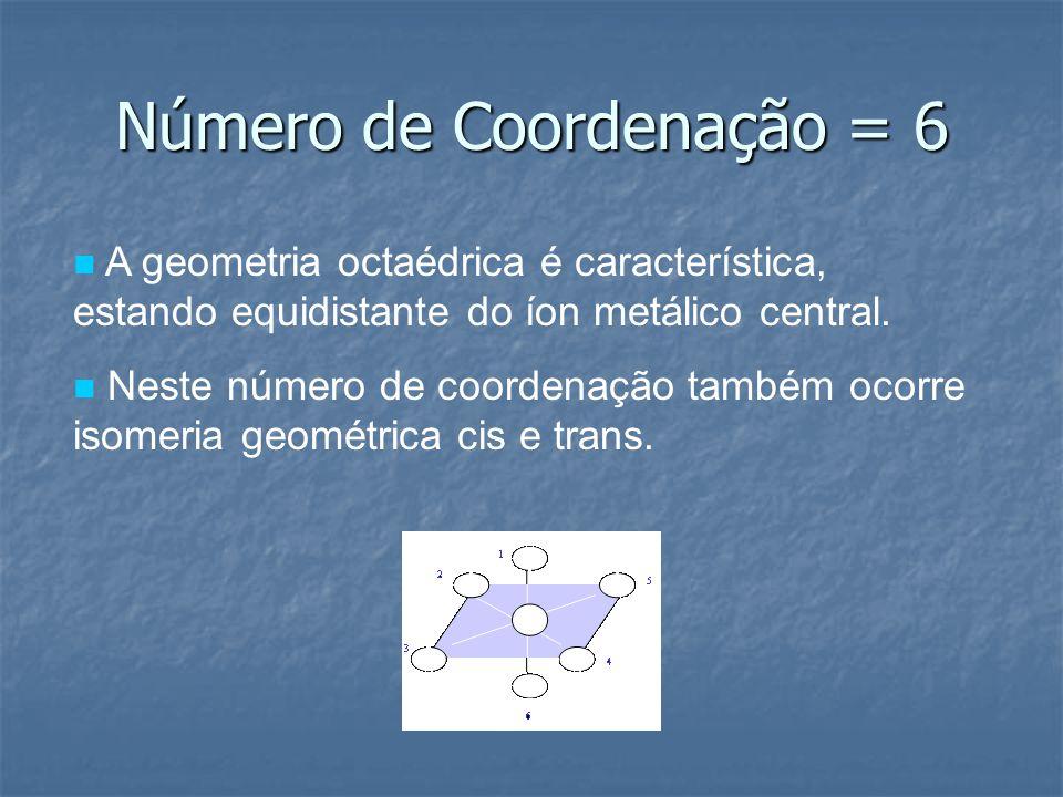 Número de Coordenação = 6