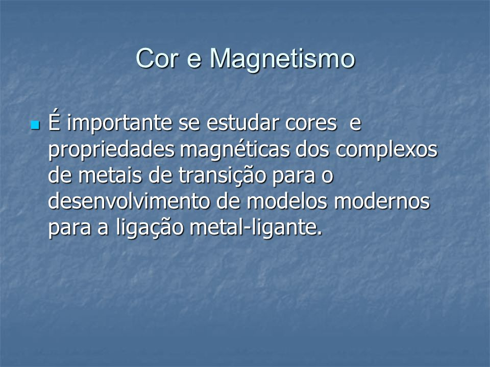 Cor e Magnetismo