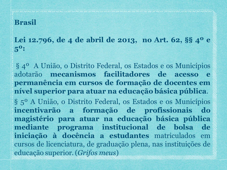 Brasil Lei 12. 796, de 4 de abril de 2013, no Art