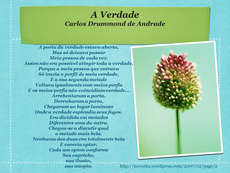 A Verdade Carlos Drummond de Andrade