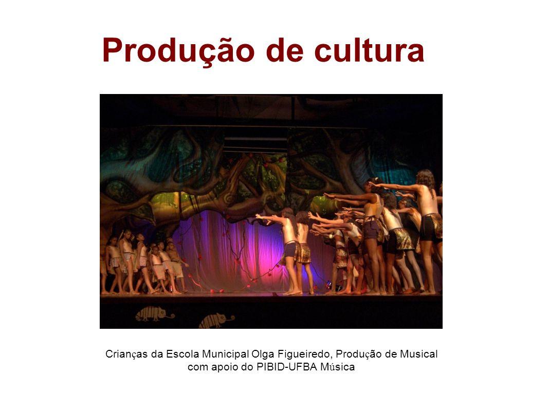 Produção de cultura Crianças da Escola Municipal Olga Figueiredo, Produção de Musical com apoio do PIBID-UFBA Música.