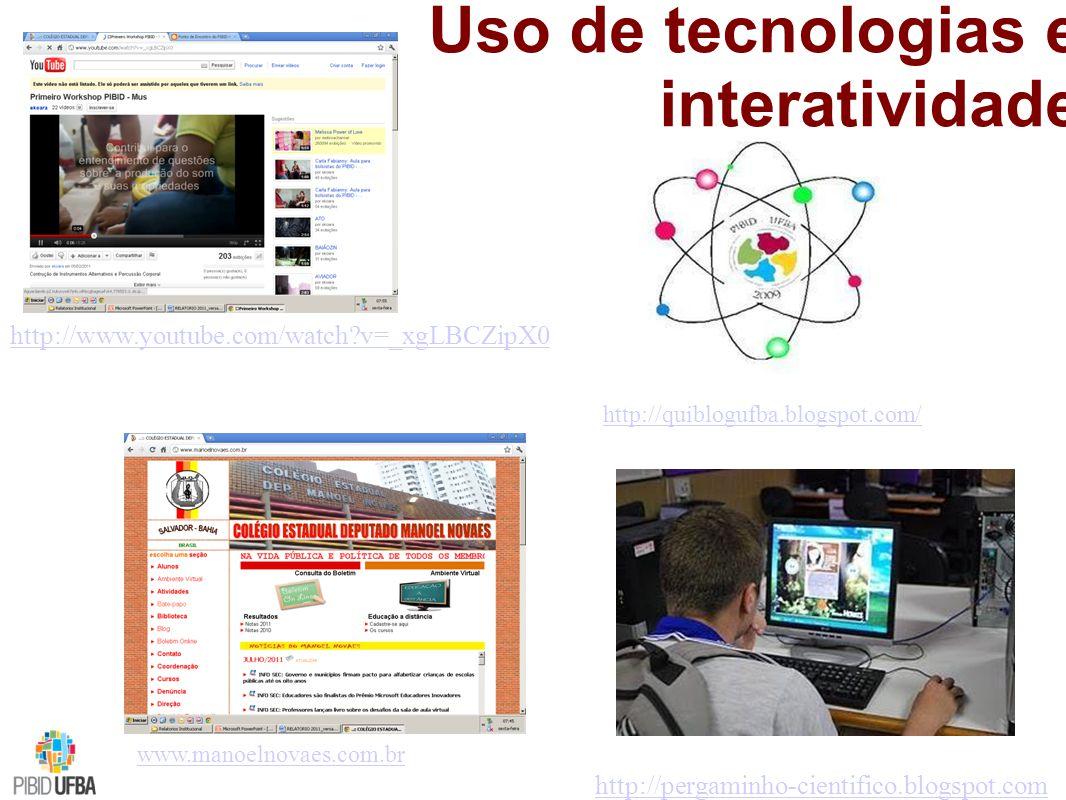 Uso de tecnologias e interatividade