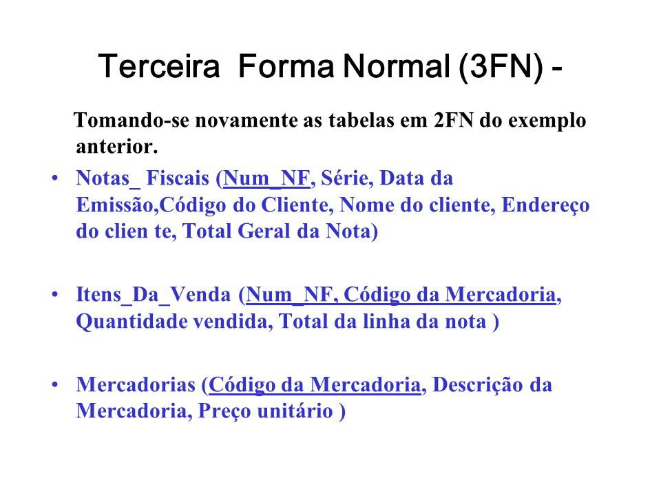 Terceira Forma Normal (3FN) -