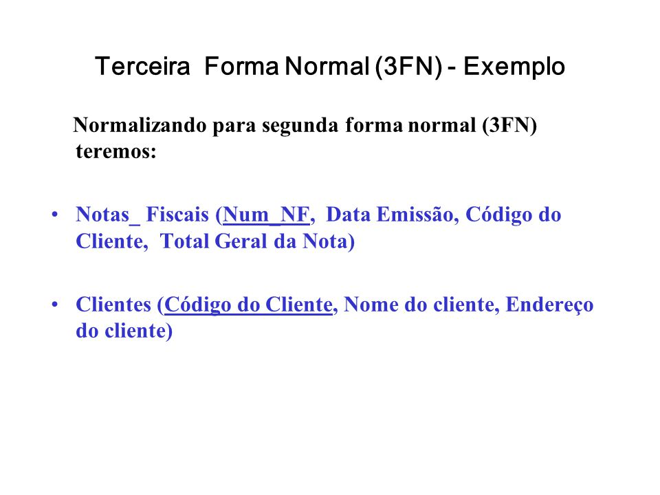 Terceira Forma Normal (3FN) - Exemplo