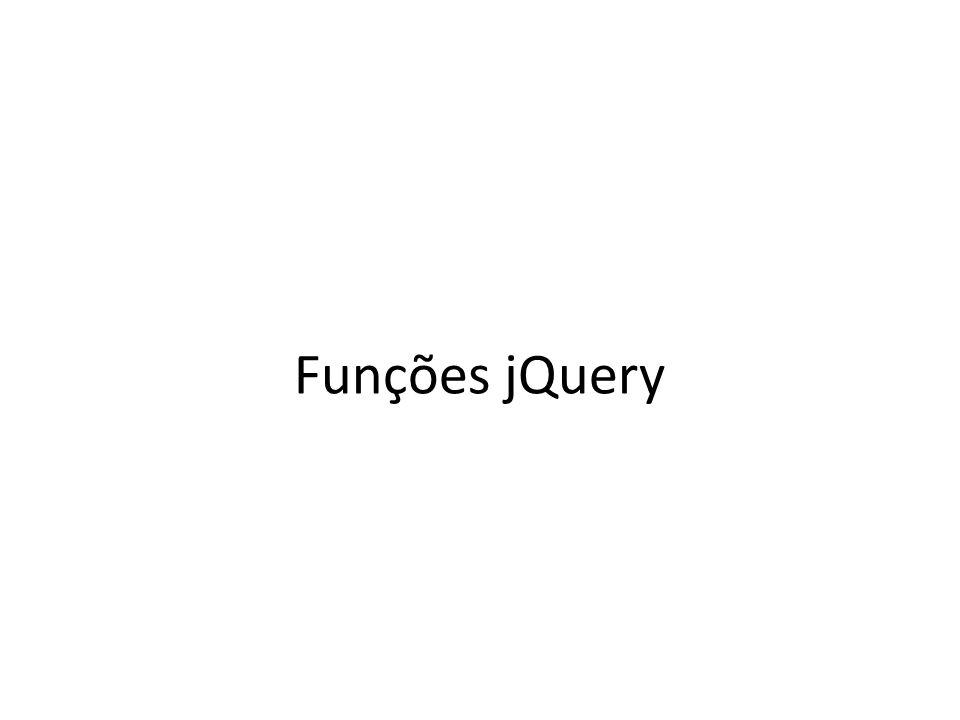 Funções jQuery