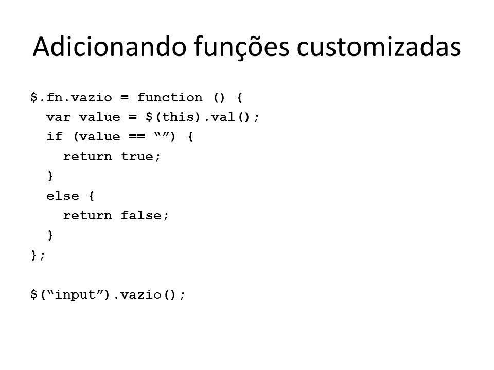 Adicionando funções customizadas