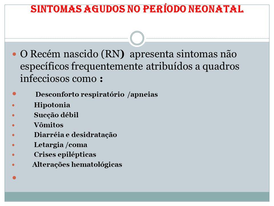 Sintomas agudos no período neonatal