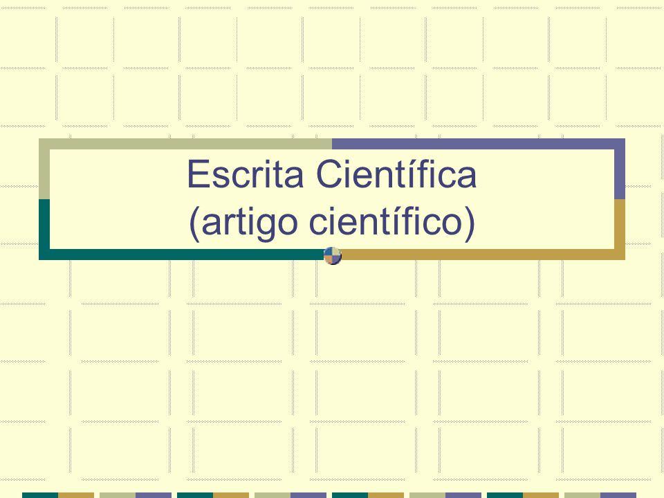 Escrita Científica (artigo científico)