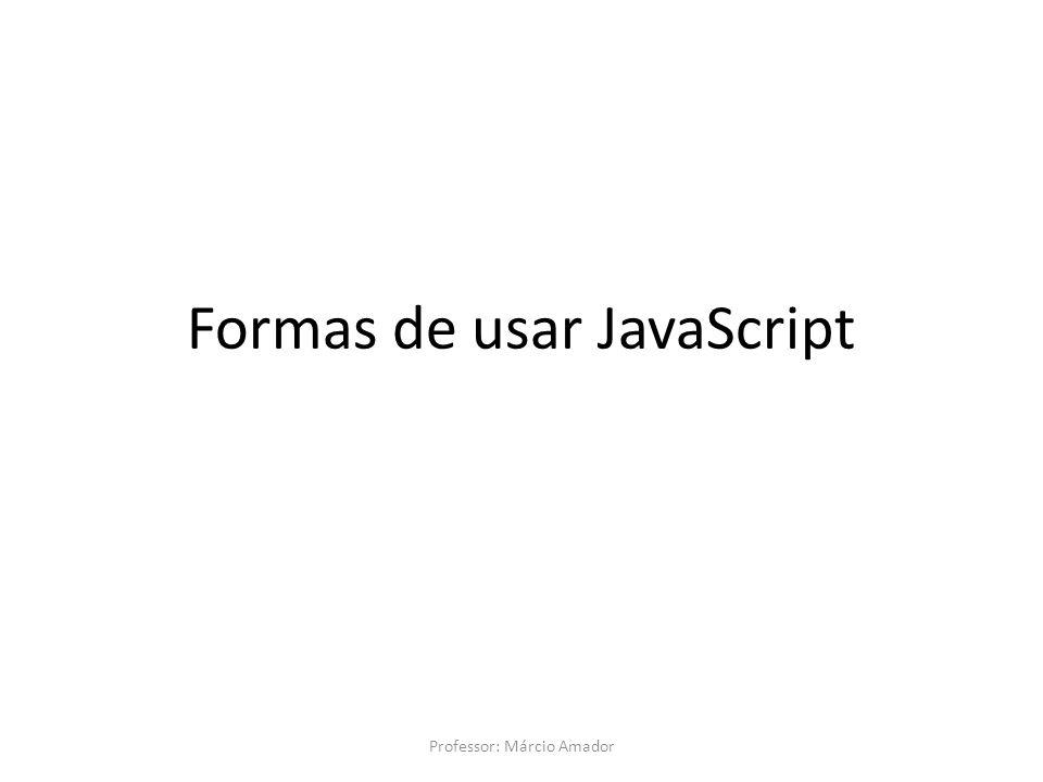 Formas de usar JavaScript