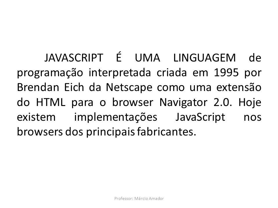 Professor: Márcio Amador