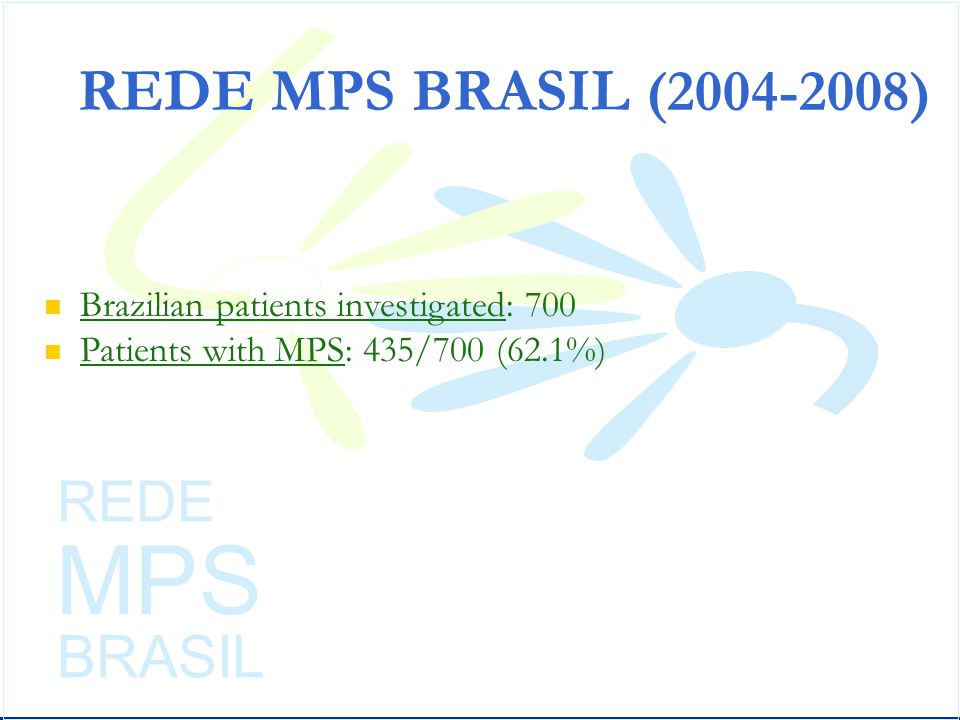 MPS REDE MPS BRASIL (2004-2008) BRASIL REDE