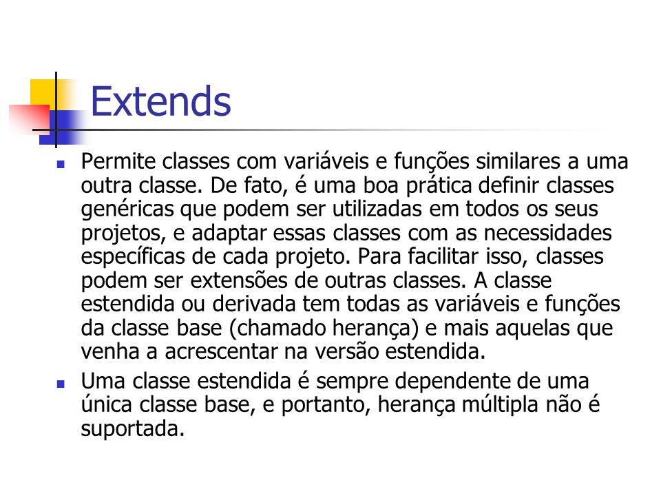 Extends