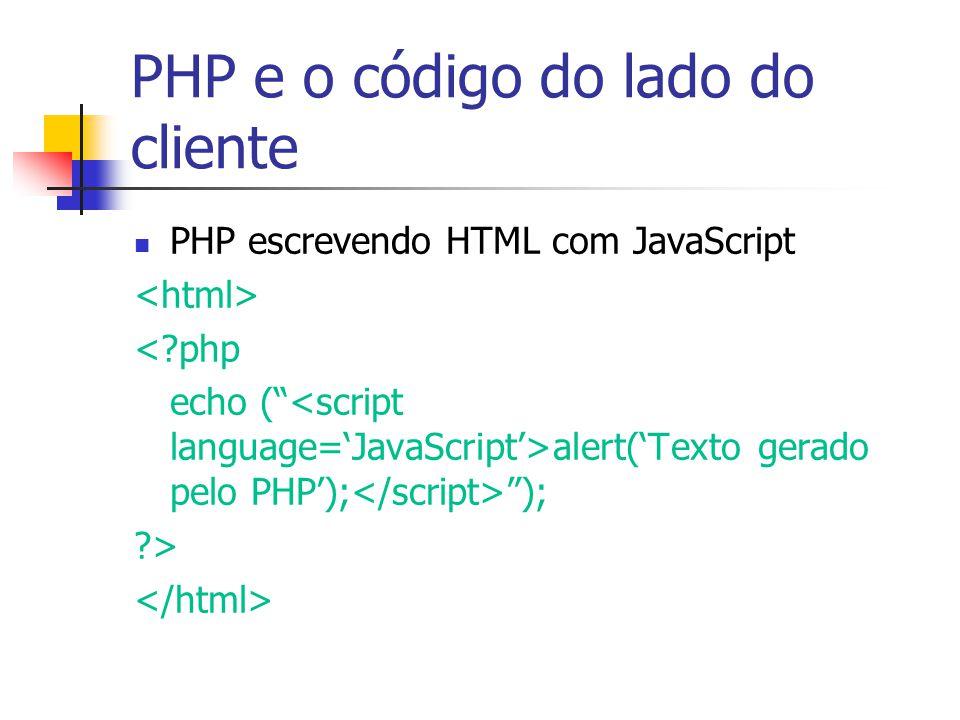 PHP e o código do lado do cliente
