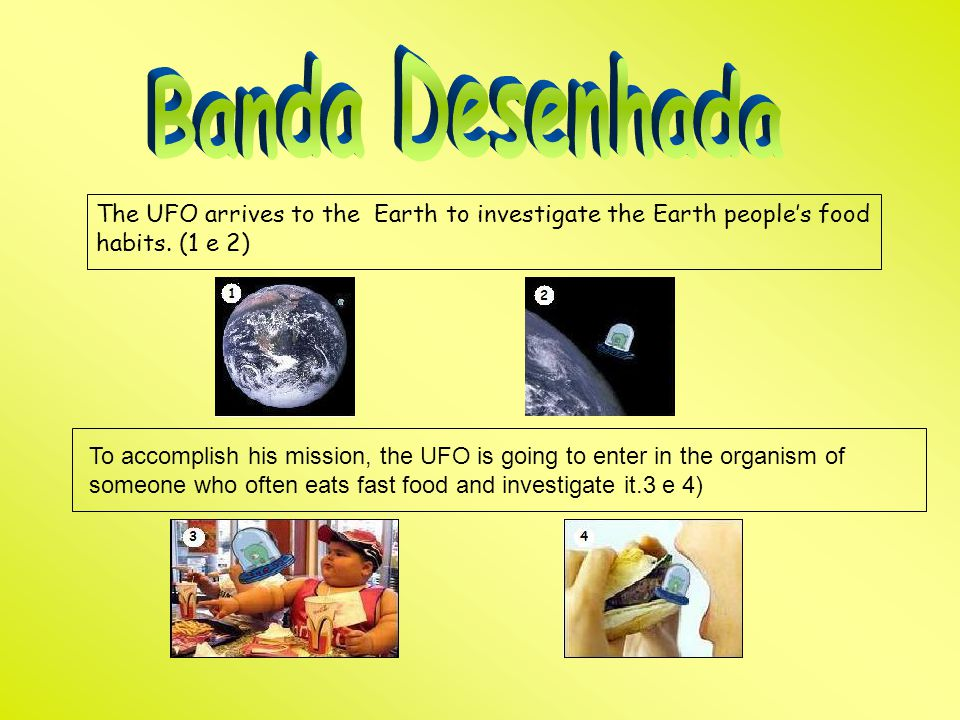 Banda Desenhada The UFO arrives to the Earth to investigate the Earth people's food habits. (1 e 2)