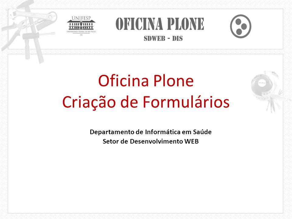 Oficina Plone Criação de Formulários