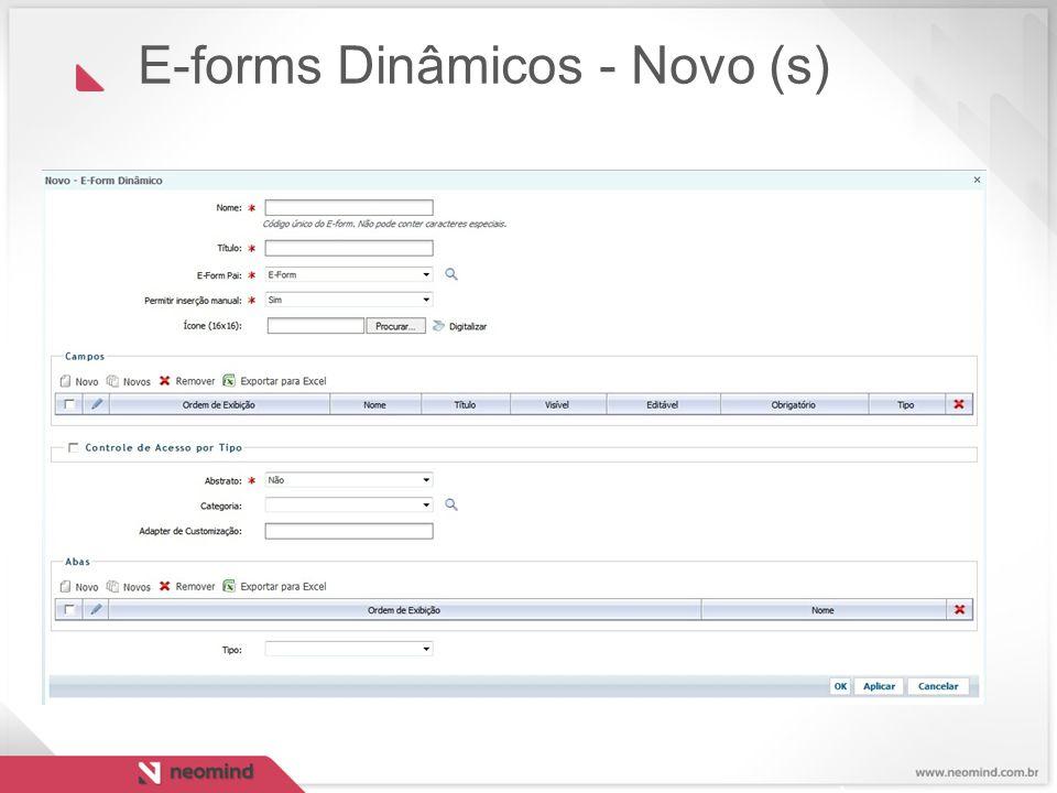 E-forms Dinâmicos - Novo (s)