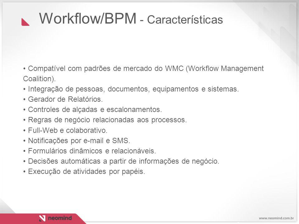 Workflow/BPM - Características