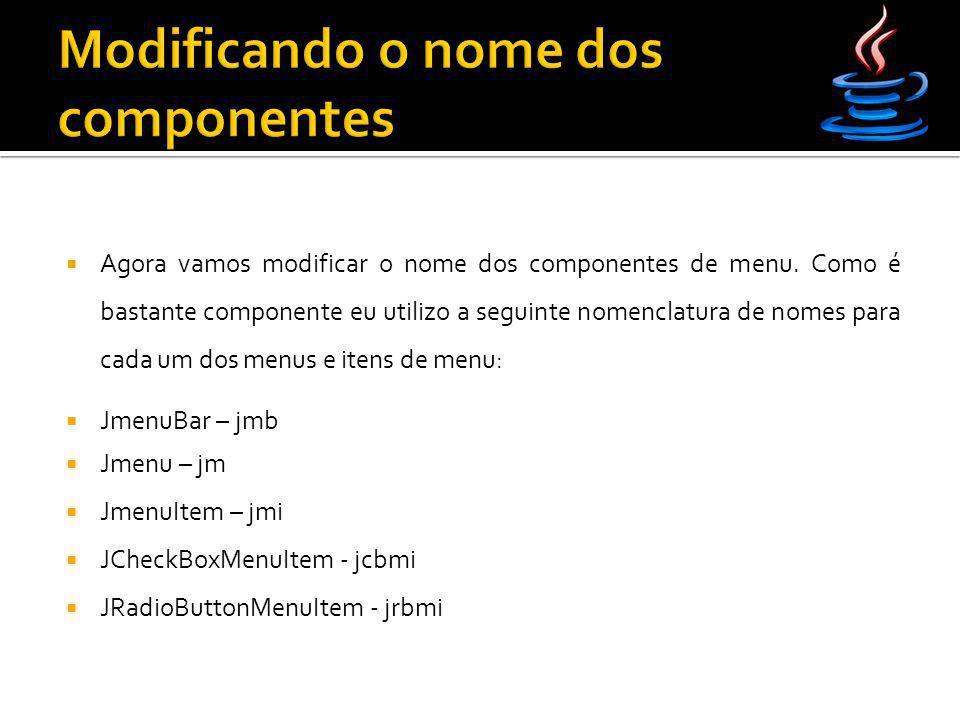 Modificando o nome dos componentes