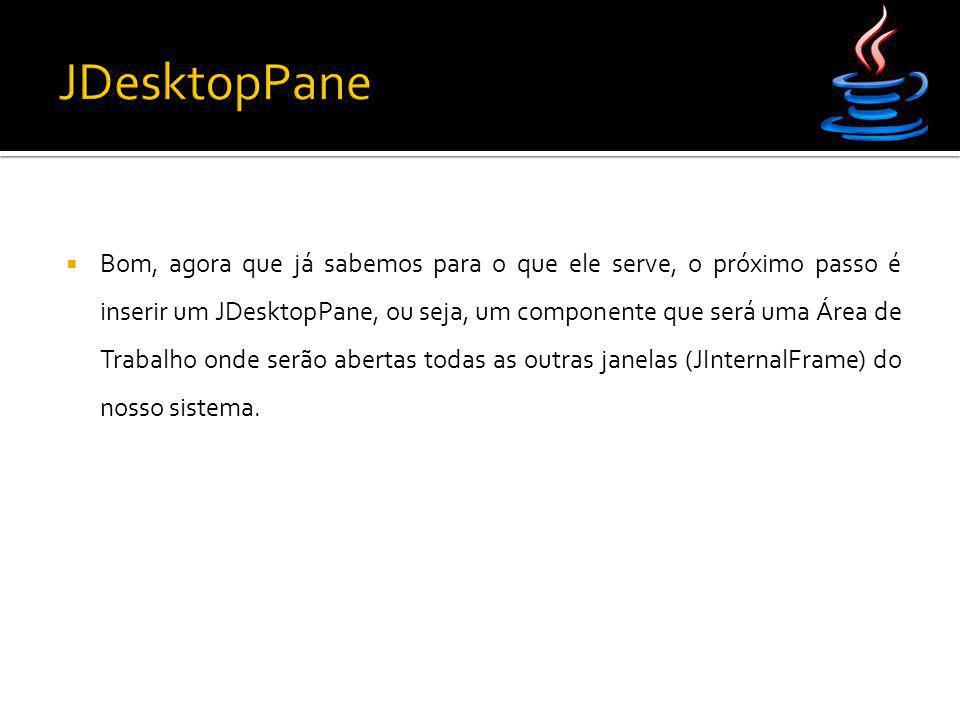 JDesktopPane