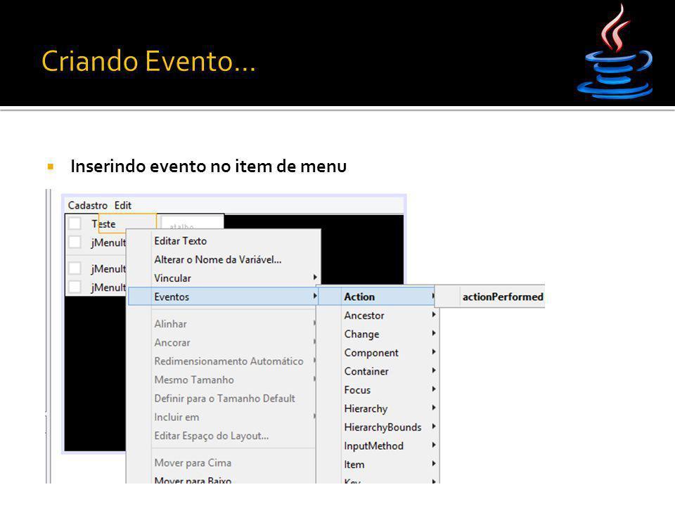 Criando Evento... Inserindo evento no item de menu